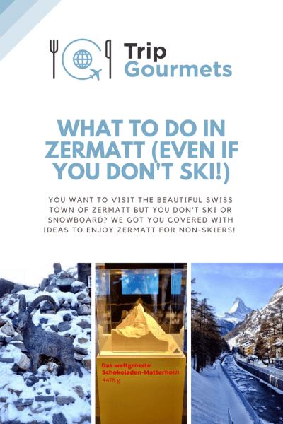 What to do in Zermatt - Pinterest pin TripGourmets