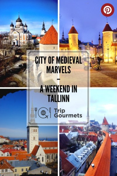 weekend in tallinn Pinterest trip gourmets