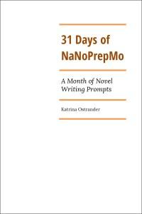 31-Days-of-NaNoPrepMo-by-Katrina-Ostrander