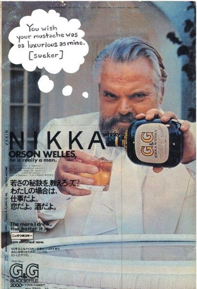 Via http://4.bp.blogspot.com/-dzPPnUBjqKg/TdWKppPo9CI/AAAAAAAAAG4/QVXaB4CqcIc/s1600/orson-welles-whiskey.jpg