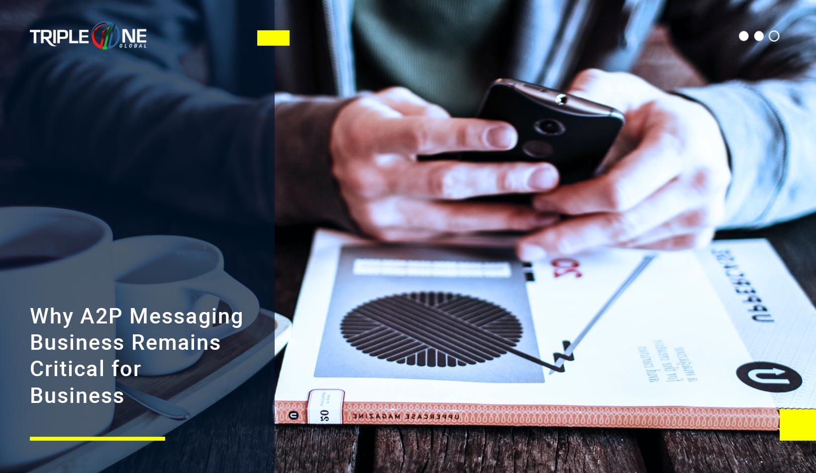 A2P Messaging Business
