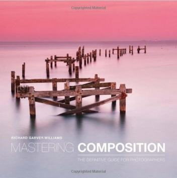 Mastering Composition: The Definitive Guide for Photographers Review