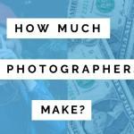 How Much Do Beginner, Student, Wedding & Pro Photographers Make?