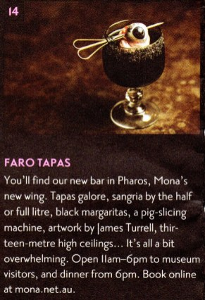 From MONA's Visitor Guide