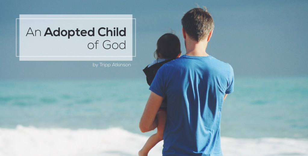 An Adopted Child of God