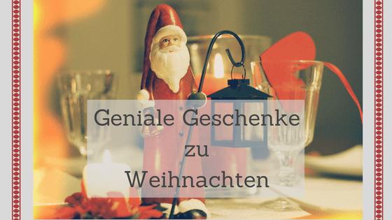 Geniale Geschenke zu Weihnachten Titelbild