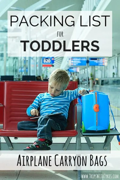 Toddler Packing List for Airplane Carryon Bags: Essential items for your toddler's carryon bag for your next airplane flight. Things to keep your toddler entertained, fed, happy, and quiet!