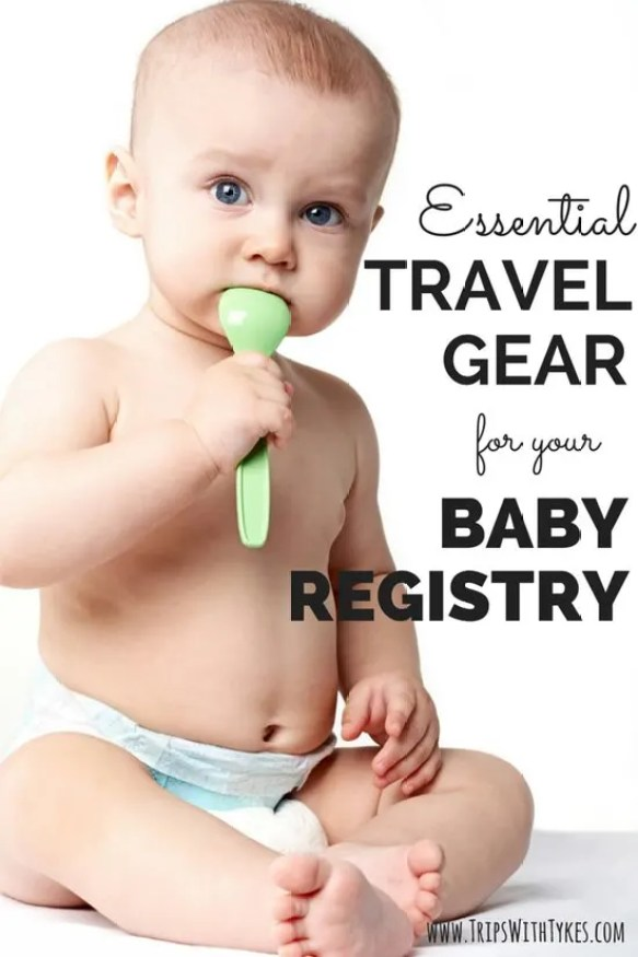 Essential Travel Gear for your Baby Registry: Expecting a baby and plan to travel? We've reviewed and compiled the top 10 best baby travel gear on the market so you can travel with ease and in style. For air travel or road trips.