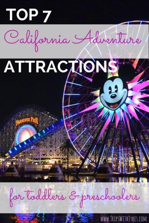 Top 7 Attractions in Disneyland's California Adventure for Toddlers & Preschoolers