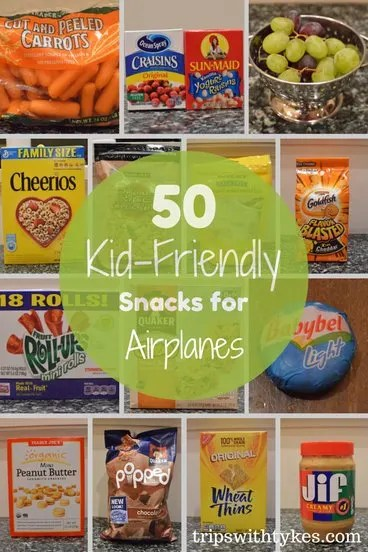 50 Kid Friendly Airplane Snacks Trips With Tykes