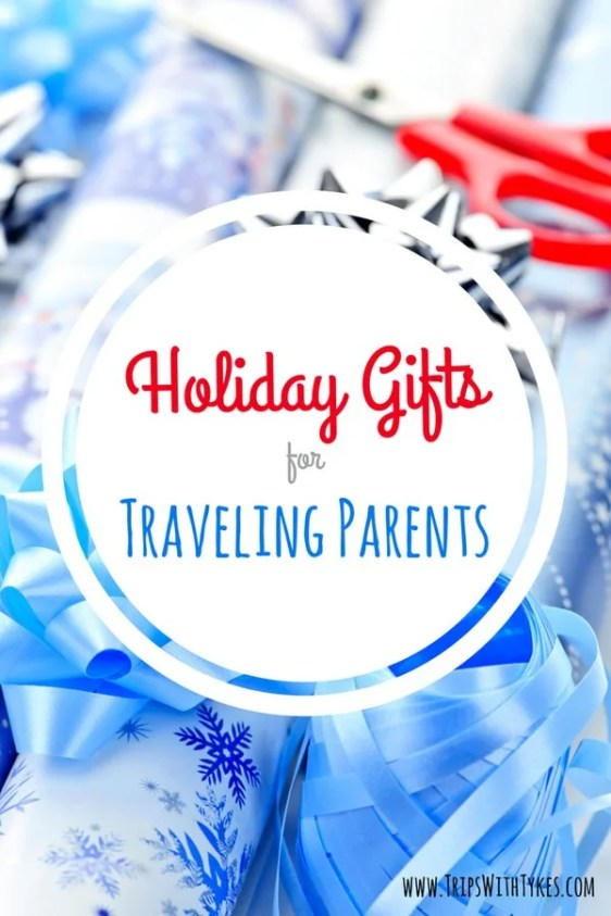 Holiday Gifts for Traveling Parents: Inspired gift ideas for the globetrotting adults who do it all with kids in tow.