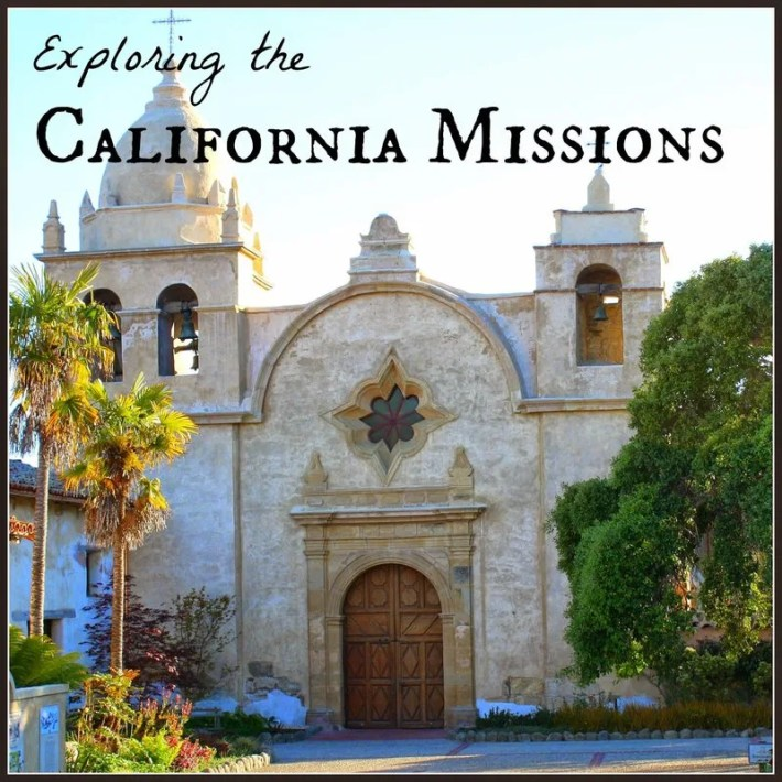 Exploring the California Missions: A series by California parent bloggers to visit all of the original missions in California with kids.
