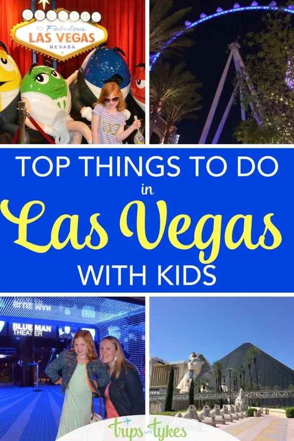 10 Things To Do With Young Kids In Las Vegas Trips With Tykes