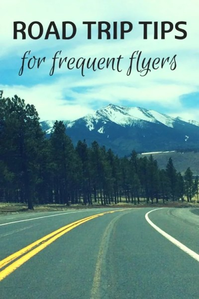 Road Trip Tips for frequent flyers