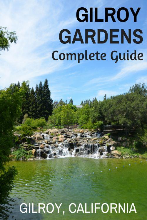 Gilroy Gardens Guide