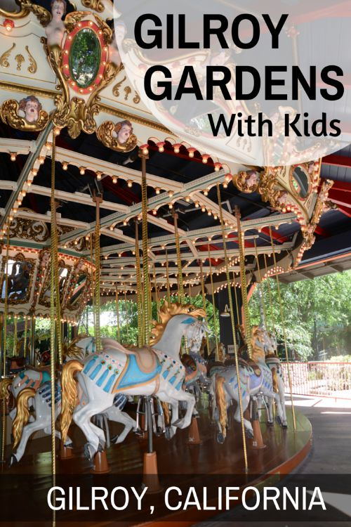 Gilroy Gardens Review and Guide: Tips and Tricks for Visiting with Kids