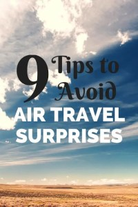 9 Tips to Avoid Air Travel Surprises