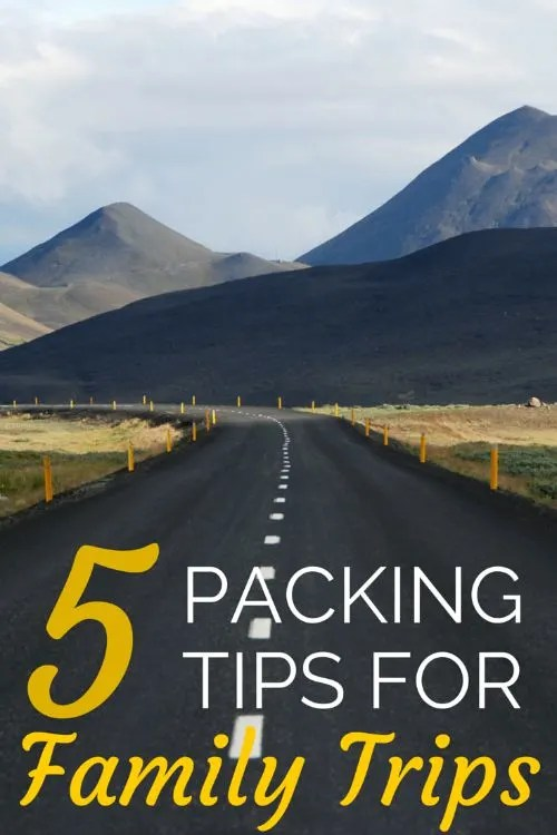 5 Packing Tips for Families (It's Packing List Week at Trips With Tykes!)
