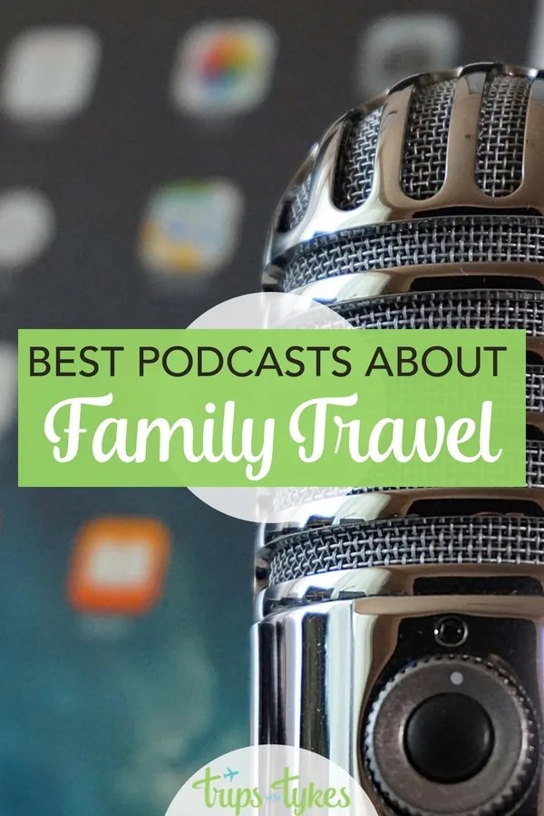 Looking to get travel tips on the go? The best travel podcasts to add to your podcast playlist, with everything from family travel to Disney to miles and points. #familytravel #podcast #Disney #travel