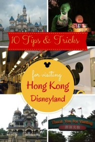Hong Kong Disneyland - 10 Tips and Tricks