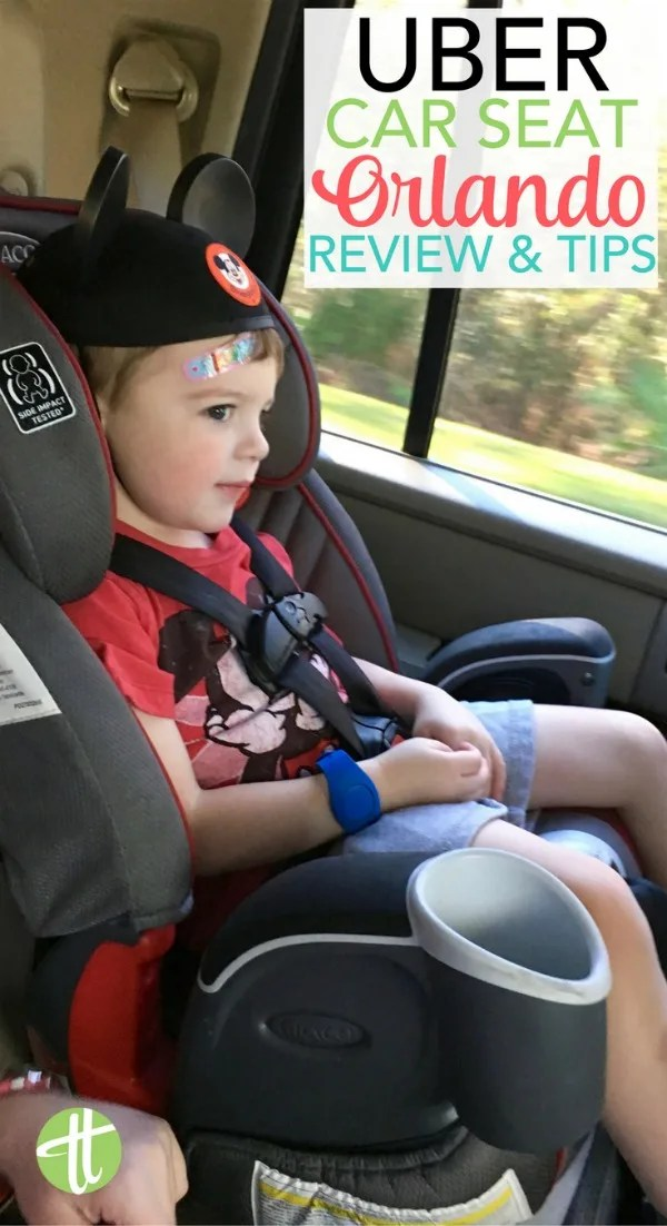 Uber Car Seat >> Uber Car Seat Orlando A Guide For Parents At Walt Disney World