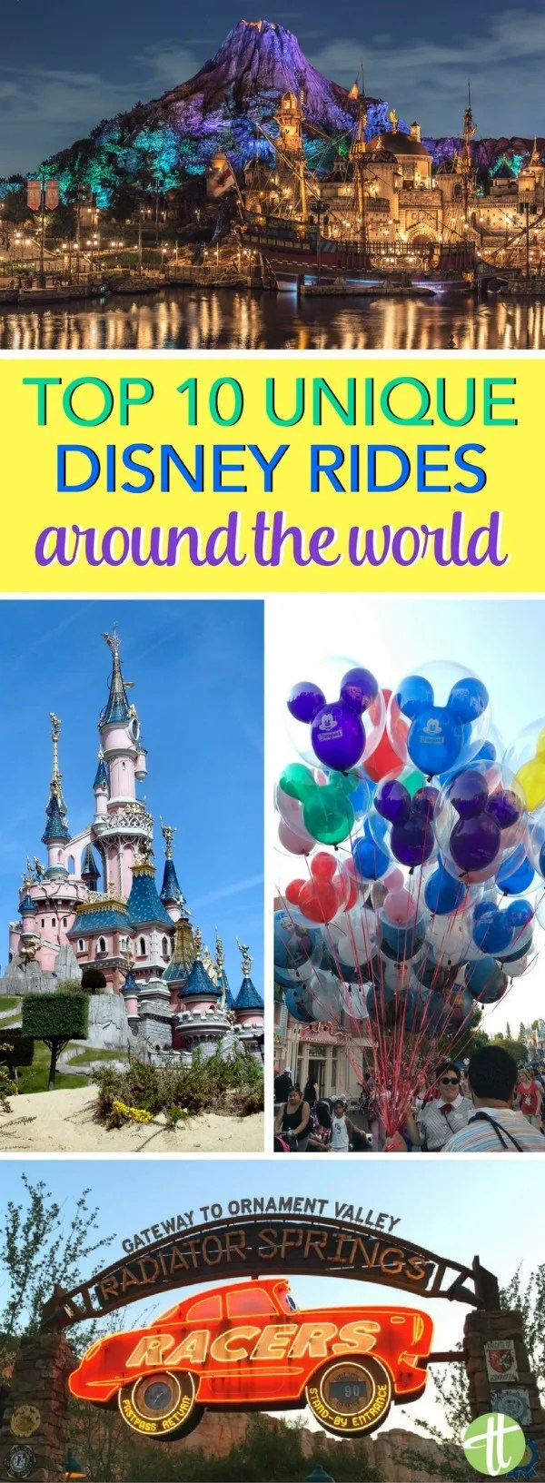 Unique Disney Attractions Around the World: From Shanghai Disney Resort to Paris to Disneyland, these are 10 unique can't-miss rides you can only find in one Disney park.