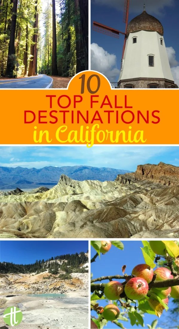 10 amazing fall destinations in california for families for Best fall destinations in the us