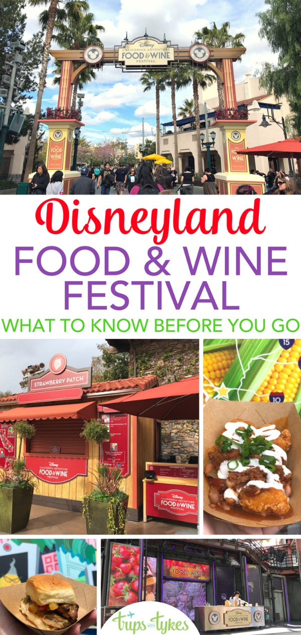 Tips for a visit to Disneyland's Food & Wine Festival, held every spring in Disney California Adventure park. What to eat, things to do, and whether the festival is kids-friendly. Plus tricks for avoiding lines and saving money. #disneyland #disneycaliforniafoodandwine #foodandwinefestival #californiaadventure