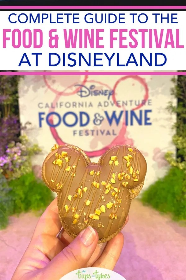 Ultimate guide to the 2020 Disney California Adventure Food & Wine Festival at Disneyland. What to drink and eat, everything new, and tips and tricks for saving money and dodging the lines.