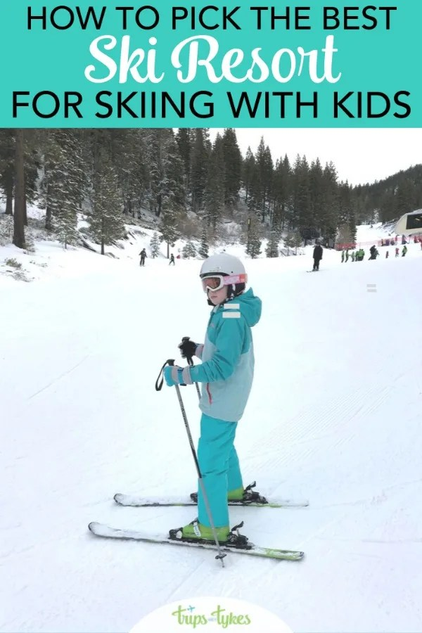 Going skiing with kids? Learn how to pick the best ski resort that will have the amenities families need most, from ski school to apres activities and beyond. #ski #familytravel #skiingwithkids