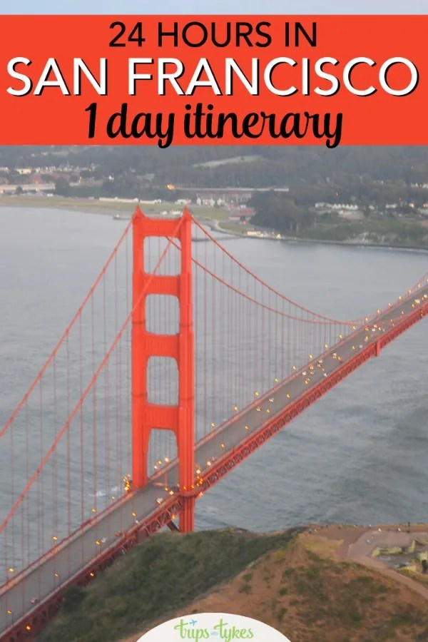 Traveling to San Francisco California for just 24 hours? Follow this family-friendly step-by-step one day itinerary to see the sights. Cable cars, the Golden Gate Bridge, Fisherman's Wharf, Chinatown, the Ferry Building and much more. #sanfrancisco #california