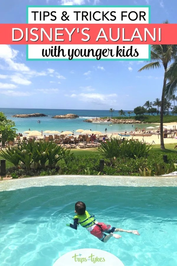 Visiting Disney Aulani with babies, toddlers, or preschoolers? Tips for the best activities, restaurants, room and villa types, and more. #disneyaulani #aulani