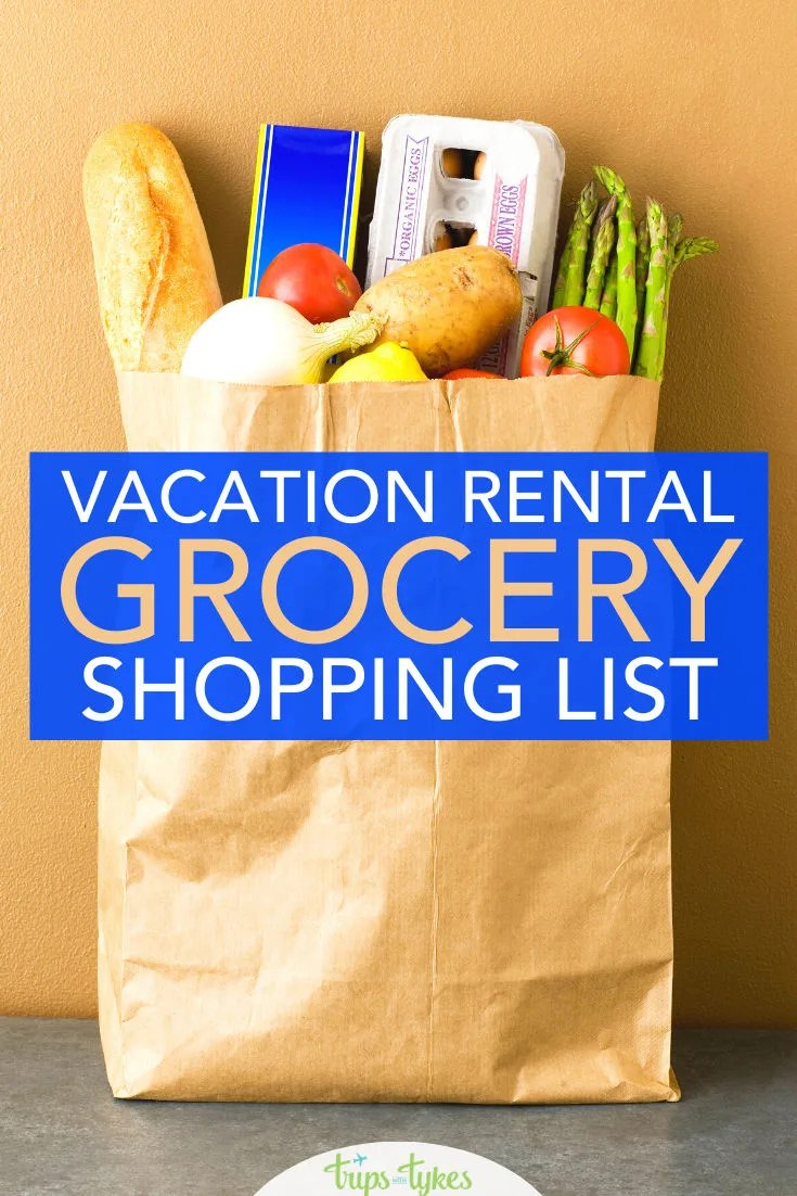 Stock the kitchen in your next VRBO or Airbnb vacation rental successfully with this free vacation rental grocery shopping list!