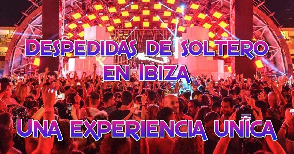 Despedidas de soltero en Ibiza