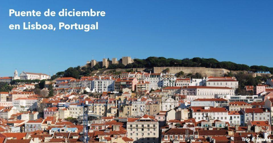 Puente de diciembre en Lisboa, Portugal, viajes, vacaciones, Europa, hoteles, precios, coches de alquiler, aviones, alojamiento, restaurantes, lugares de interés