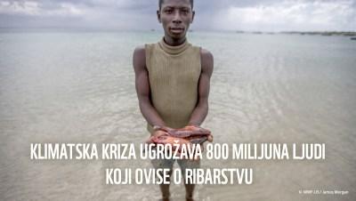 Još jedno upozorenje: Bezočni prekomjerni izlov i promjene klime ugrožavaju malo malo ribarstvo i egzistenciju milijardi koje ovise o hrani iz mora