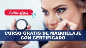 Curso gratis de Maquillaje con Certificados