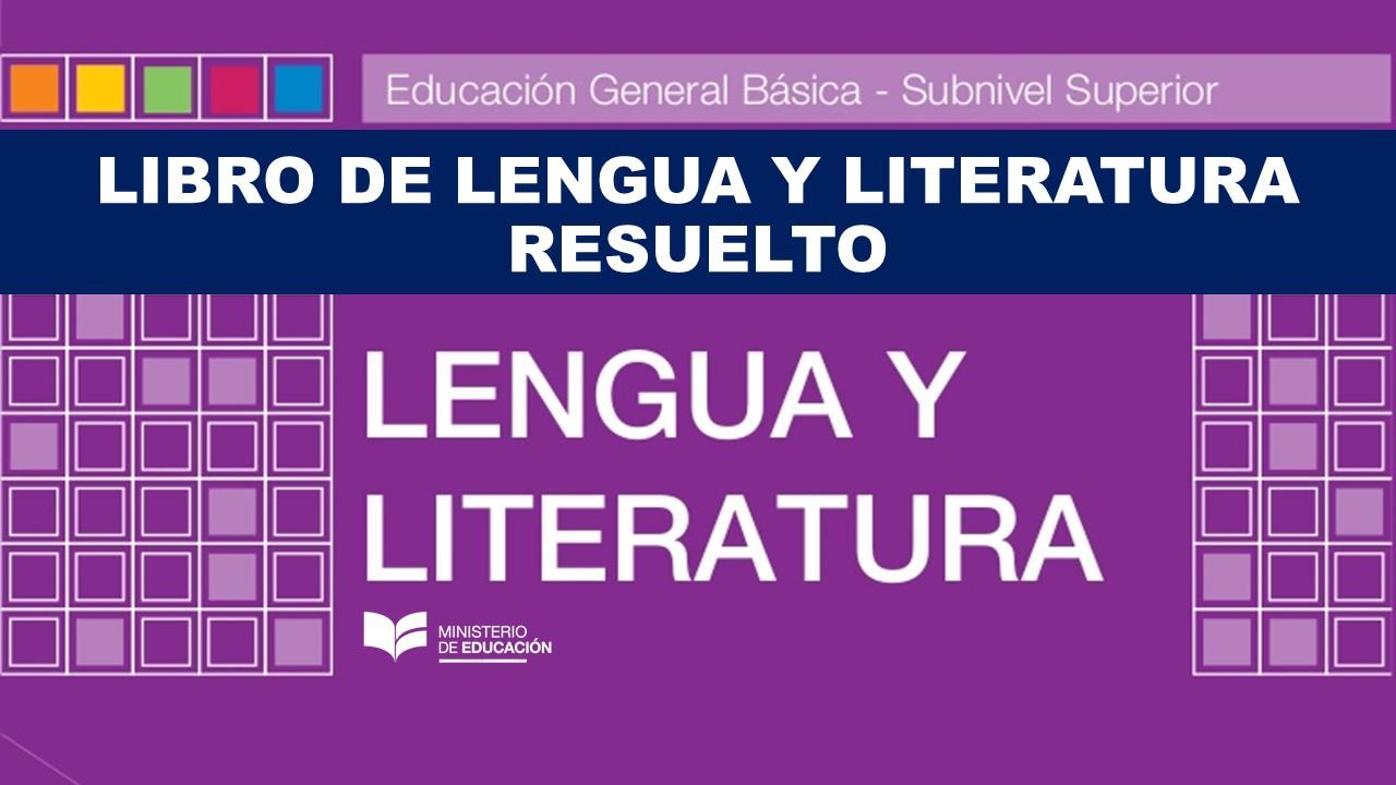 Libro de Lengua y Literatura Resuelto - Básica y Bachillerato