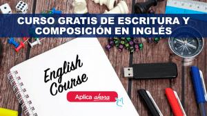 Curso Gratis de Escritura y Composición en inglés