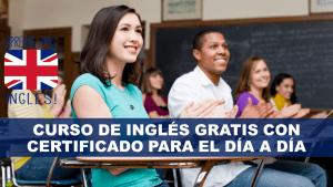 Curso de inglés Gratis con Certificado para el día a día