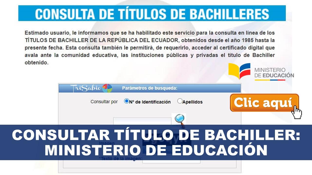 Consultar título de Bachiller: Ministerio de Educación