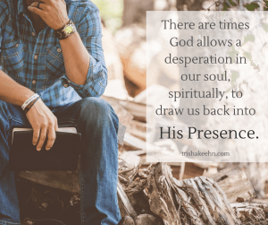 desperation, gods purpose, gods presence