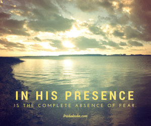 fear, peace, God's presence