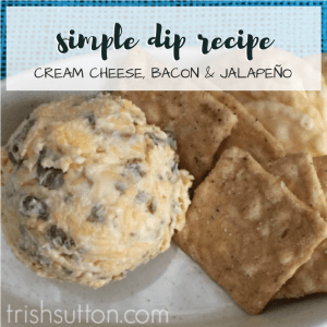 Simple Cream Cheese, Bacon & Jalapeño Dip recipe is too easy not to add to your list of party food. Simple and delicious. Holiday Party Dip. TrishSutton.com