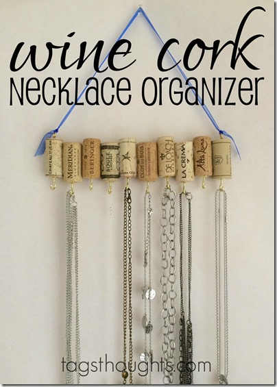 Wine Cork Necklace Organizer TagsThoughts