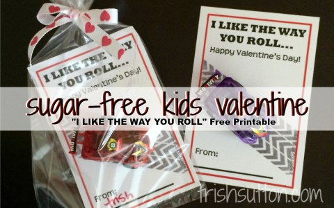 """I Like The Way You Roll"" a Sugar-Free Valentine to share with classmates; Free Printable by TrishSutton.com"