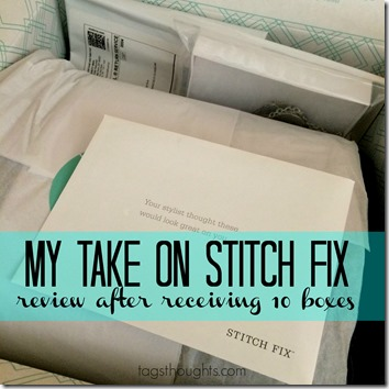 My Take On Stitch Fix After 10 Boxes - Review & Giveaway by TagsThoughts.com