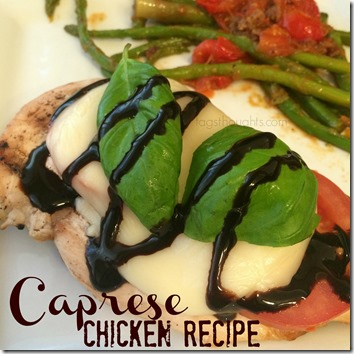 Caprese Chicken Recipe, a simple dinner recipe by Trish Sutton.