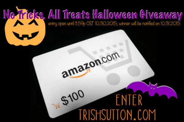 No Tricks, All Treats Halloween Giveaway, $100 Amazon Gift Card; TrishSutton.com