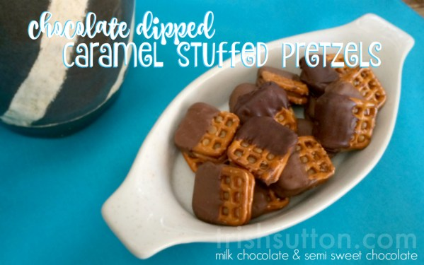 Chocolate Dipped Caramel Stuffed Pretzels, TrishSutton.com Recipe